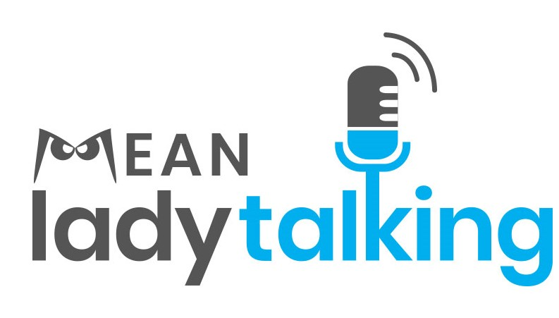 Mean Lady Talking Podcast